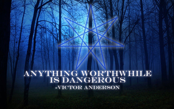 Anything Worthwhile Is Dangerous, quote by Victor Anderson, Design by David Salisbury